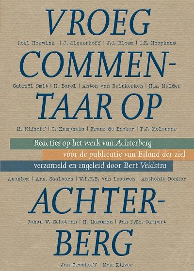 Jaap Wolters - Vroeg commentaar op Achterberg